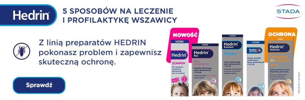 Hedrin roztwór i szampon